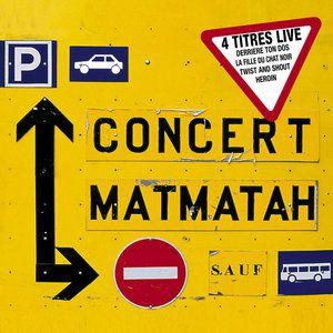Concert Matmatah (Live) - EP